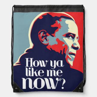 Sac Avec Cordons Obama : Comment vous m'aimez maintenant