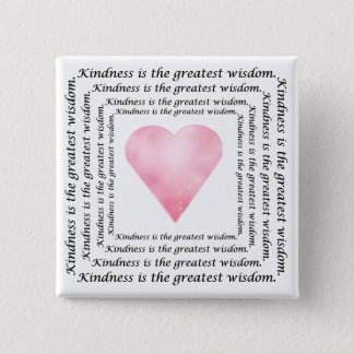Sagesse de gentillesse badge carré 5 cm