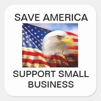 Sauvez entreprise de soutien de l'Amérique la Sticker Carré