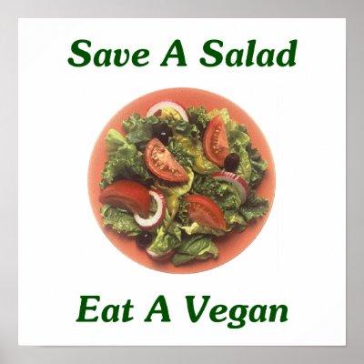 http://rlv.zcache.be/sauvez_une_salade_mangez_un_vegetalien_poster-r2e9a71b5c6734e49b4cb428b56c5a842_w2j_400.jpg