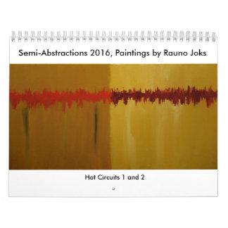 Semi-abstracties 2016, Schilderijen door Rauno Kalender