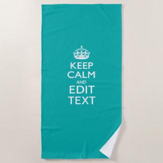 Serviette De Plage Gardez le calme et votre texte sur la turquoise
