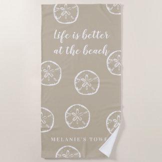 Serviette De Plage La vie est meilleure au dollar de sable beige de