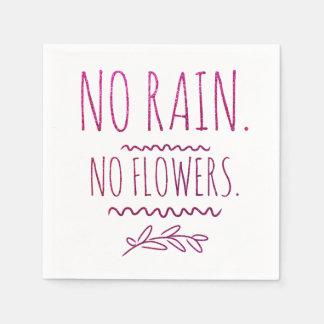 Serviette Jetable Aucune pluie aucune citation de motivation de