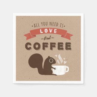 Serviette Jetable Tout que vous avez besoin est amour et café -