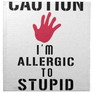 Serviettes De Table Allergique aux personnes stupides