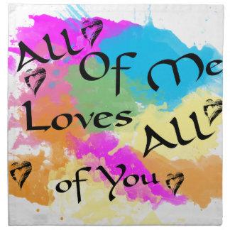 Serviettes De Table Tout le moi amours tous de vous