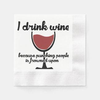 Serviettes En Papier Je bois du vin parce que des personnes de poinçon