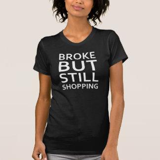 S'est cassé mais T-shirt de achat toujours Tumblr