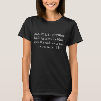 "'Shadowhunters: "" T Shirt"