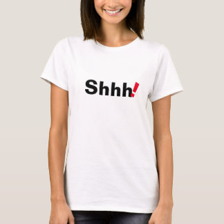 shhh conception drôle de T-shirt de citation à la