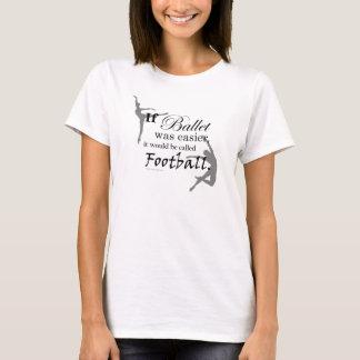 Si le ballet avait lieu… T-shirt (personnalisable)
