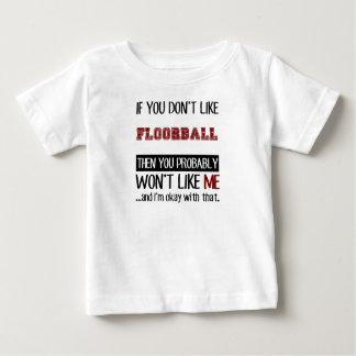 Si vous n'aimez pas le cool de Floorball T-shirt Pour Bébé
