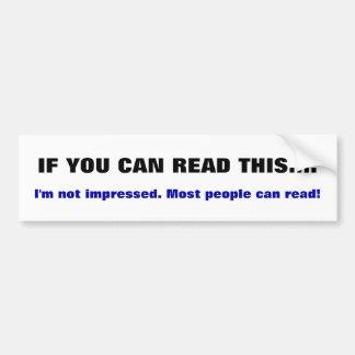 Si vous pouvez lire ceci. Adhésif pour pare-chocs Autocollant De Voiture