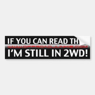 Si vous pouvez lire ceci, je suis toujours dans 2W Autocollant De Voiture