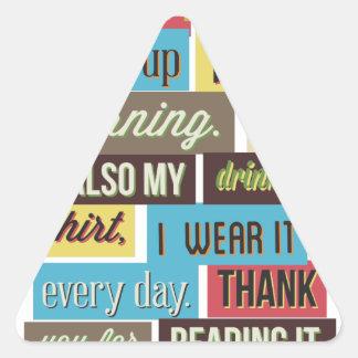 si vous pouvez lire ceci puis je manged au texte sticker triangulaire