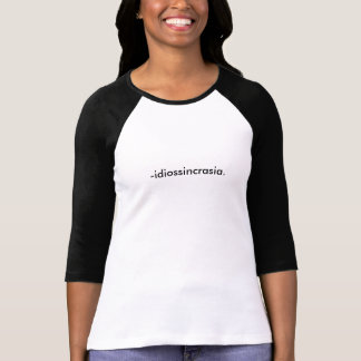 Significations : idiosyncrasie t-shirt