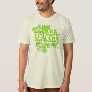 Slacker de 100% - T-shirt organique