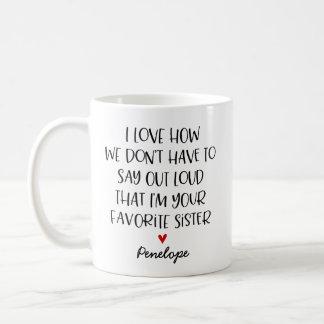 Soeur préférée faite sur commande mug