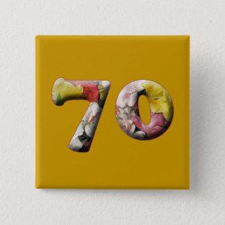 soixante-dixième Anniversaire 70 ans de bouton Badge Carré 5 Cm