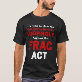 Soutenez la Loi de FRAC - le T-shirt foncé des