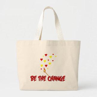 Soyez la flamme de changement grand sac