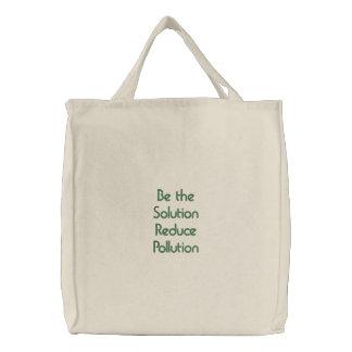 Soyez la solution réduisent la pollution sac brodé