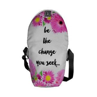 Soyez le changement que vous cherchez sacoche