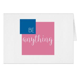 Soyez quelque chose carte de note inspirée