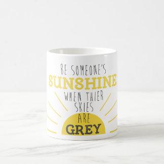 Soyez quelqu'un tasse de soleil