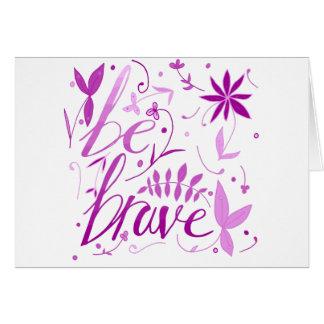 soyez rose courageux carte de vœux