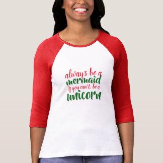 soyez toujours un T-shirt drôle de licorne de