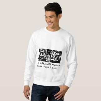 Soyez un humain - sweatshirt