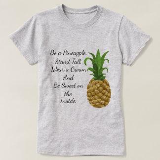 Soyez un T-shirt d'ananas