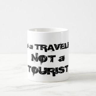 Soyez un voyageur pas une tasse de touristes