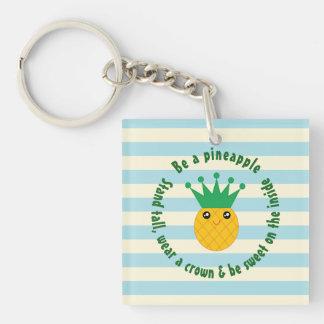 Soyez une citation inspirée d'ananas porte-clés
