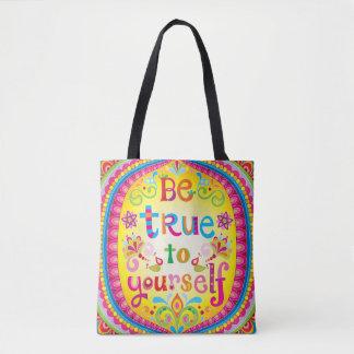 Soyez vrai à vous-même sac fourre-tout/sac