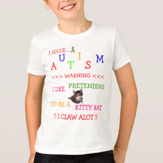 *Special*Designed Autisme ≈ soms kwetst! T Shirt