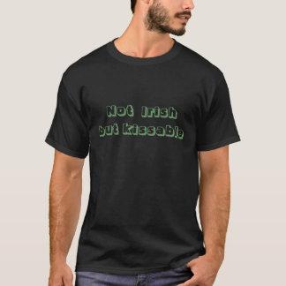 """St t-shirt Patrick Day """"niet Iers maar Kissable"""""""