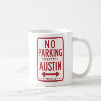 Stationnement interdit excepté le signe d'Austin Mug
