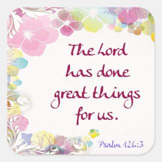 """Sticker Carré 126:3 de psaume """"le seigneur a fait de grandes"""