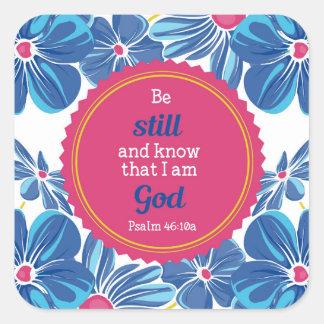 Sticker Carré 46:10 de psaume un être toujours et savent…