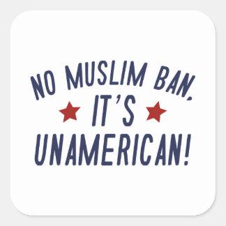 Sticker Carré Aucune interdiction musulmane