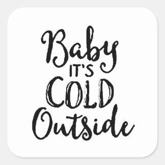 Sticker Carré Bébé c'est extérieur froid