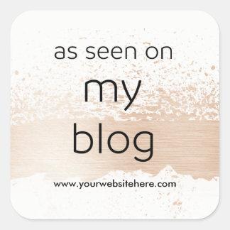 Sticker Carré Comme vu sur mon affichage du blog | votre propre