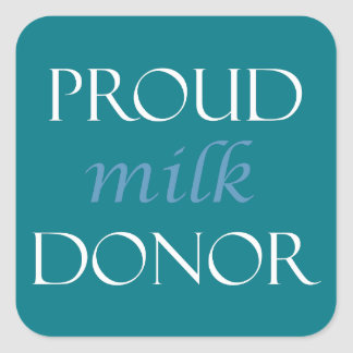 Sticker Carré Donateur fier de lait avec l'écriture bleue et