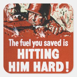 Sticker Carré Frappez le carburant dur ennemi d'économies