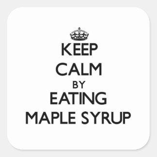 Sticker Carré Gardez le calme en mangeant du sirop d'érable