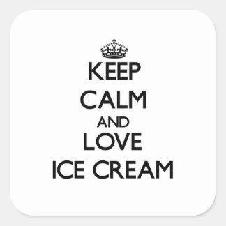 Sticker Carré Gardez le calme et aimez la crème glacée