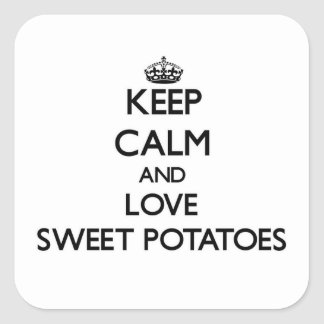 Sticker Carré Gardez le calme et aimez les patates douces